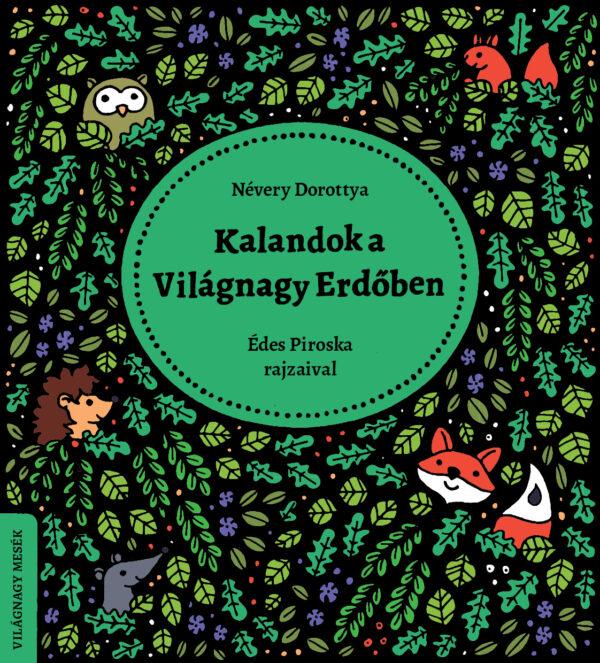 Kalandok_a_Vilagnagy_Erdoben_borito